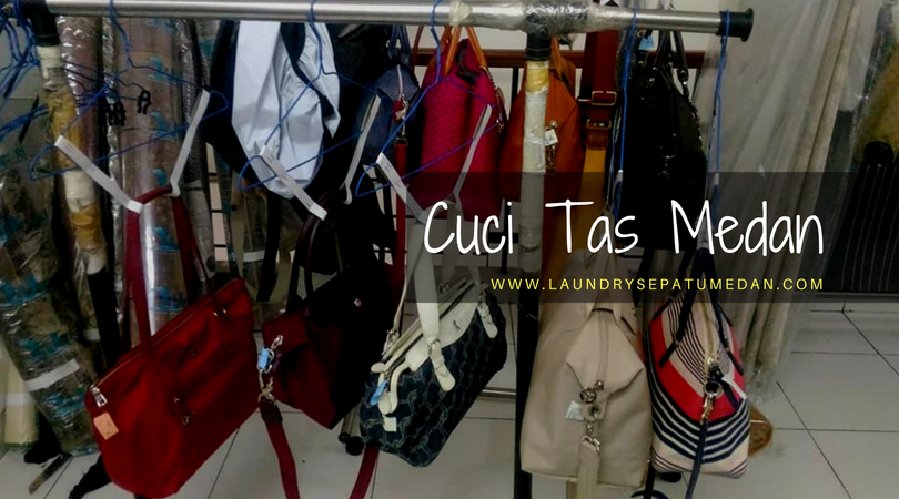Cuci Tas Branded di Medan